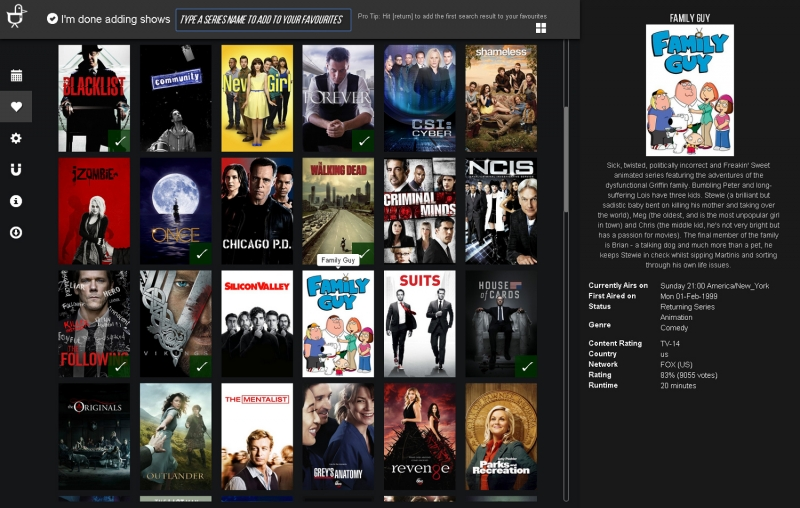 Add your favorite shows by selecting them off TraktTV's Trending Shows list, or search manually