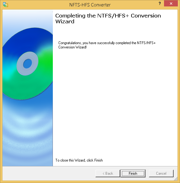 Completing NTFS/HFS+ Conversion Wizard